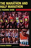 The Marathon and Half Marathon: A Training Guide