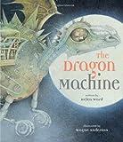 Helen Ward The Dragon Machine (Book & CD) (Book & CD)