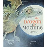 The Dragon Machine (Book & CD) (Book & CD)by Helen Ward