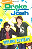 Nickelodeon Sibling Rivalry (Drake & Josh)