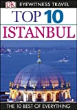 img - for Top 10 Istanbul (EYEWITNESS TOP 10 TRAVEL GUIDES) book / textbook / text book
