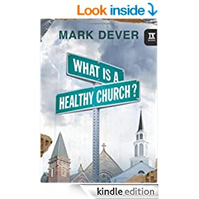 What Is a Healthy Church? (9Marks)