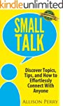 Small Talk: Discover Topics, Tips, an...
