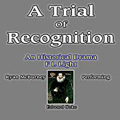A Trial of Recognition: Essex, a Conclusive Trilogy, Part Three (Volume 3) | F. L. Light