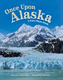 Once Upon Alaska, A Kids Photo Book