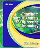 Transform Circuit Analysis for Engineering and Technology (5th Edition)