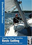 Basic Sailing Skills, with Chesapeake Sailing School, Show Me Videos, Learn to Sail [Import]