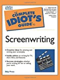 Image of The Complete Idiot's Guide to Screenwriting