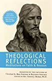 img - for Theological Reflections: Meditations on Faith & Reason book / textbook / text book