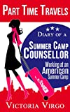 img - for Diary of a Summer Camp Counsellor - Working at an American Summer Camp book / textbook / text book