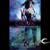Chosen: Anna Strong, Vampire, Book 6 | [Jeanne C Stein]