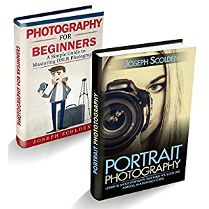 Photography for Beginners & Portrait Photography: Box Set Audiobook