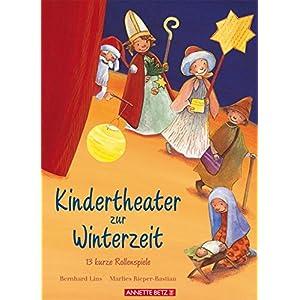 Kindertheater zur Winterzeit: 13 kurze Rollenspiele