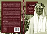 Faisal: The King and his Kingdom