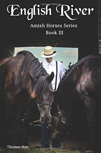 English River: Amish Horses Series Book III