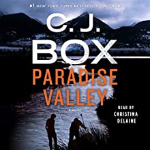 Paradise Valley: A Novel Audiobook by C. J. Box Narrated by Christina Delaine
