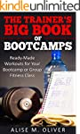 The Trainer's Big Book of Bootcamps:...