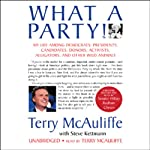 What a Party: My Life Among Democrats | Terry McAuliffe,Steve Kettmann