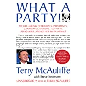 What a Party: My Life Among Democrats | [Terry McAuliffe, Steve Kettmann]