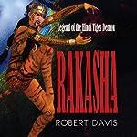 Rakasha | Robert Davis