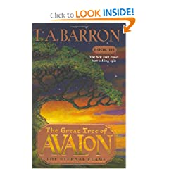 The Eternal Flame (The Great Tree of Avalon, Book 3) by T. A. Barron