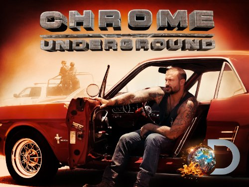 Chrome Underground Season 1