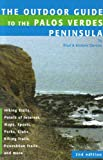 Outdoor Guide to the Palos Verdes Peninsula (0932653863) by Bradley Denton