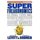 """SuperFreakonomicsvon """"Steven Levitt and..."""""""