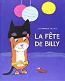 vignette de 'La Fête de Billy (Catharina VALCKX)'