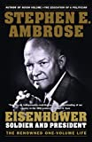 Eisenhower: Soldier And President (Turtleback School & Library Binding Edition) (0613501276) by Ambrose, Stephen E.
