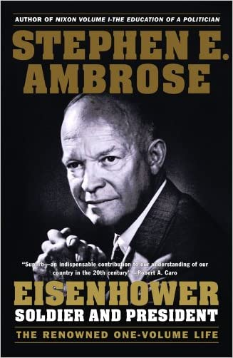 Eisenhower: Soldier And President (Turtleback School & Library Binding Edition)