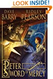 Peter and the Sword of Mercy (Starcatchers)