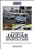 Phil Weeden The Best of Jaguar Sports Cars - XK120/XK140/XK150/E-Type/XJS/XK8/F-Type