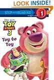 Toy to Toy (Disney/Pixar Toy Story 3) (Step into Reading)