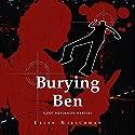 Burying Ben Audiobook by Ellen Kirschman Narrated by Daniela Acitelli
