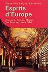 Esprits d'Europe par Laignel-Lavastine