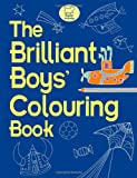 Jessie Eckel The Brilliant Boys' Colouring Book