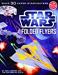 Star Wars Folded Flyers: Make 30 Pape...