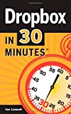 Ian Lamont Dropbox In 30 Minutes