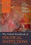 The Oxford Handbook of Political Institutions (Oxford Handbooks)