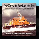 For Those In Peril On The Sea Captain JR Perkins The Band Of Her Majesty's Royal Marines