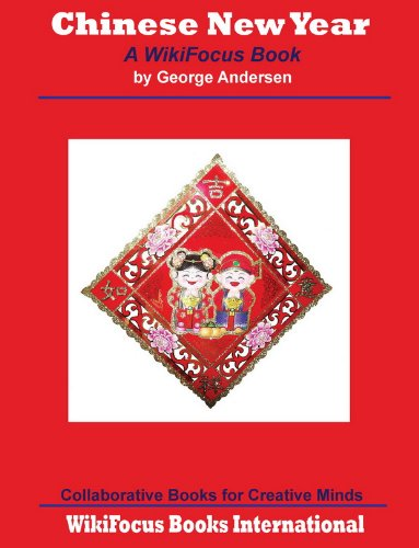 Chinese New Year: A WikiFocus Book (WikiFocus Book Series)
