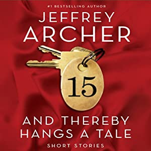 And Thereby Hangs a Tale | [Jeffrey Archer]