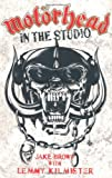 img - for Mot??rhead: In the Studio by Jake Brown (2010-07-29) book / textbook / text book