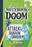 img - for The Notebook of Doom #3: Attack of the Shadow Smashers (A Branches Book) book / textbook / text book
