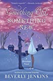Something Old, Something New: A Blessings Novel (Blessings Series)