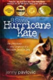 8 State Hurricane Kate: The Journey And Legacy Of A Katrina Cattle Dog