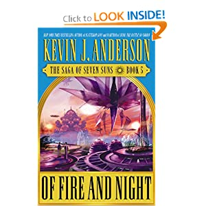 Of Fire and Night - Kevin J Anderson