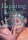 Inquiring Safely: A Guide for Middle School Teachers