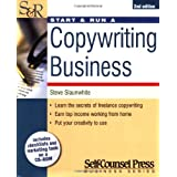 Start and Run a Copywriting Businessby Steve Slaunwhite